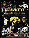 Hawkeye Legends, Lists and Lore, Mike Finnie and Chad Leistikow, 1571671781