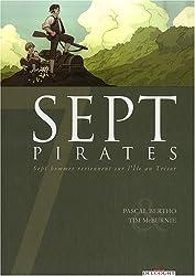 Sept pirates : Sept hommes reviennent sur l'Ile au Trésor