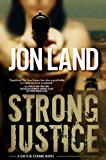 Strong Justice: A Caitlin Strong Novel (Caitlin Strong Novels Book 2)