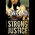 Strong Justice: A Caitlin Strong Novel (Caitlin Strong Novels Book 2)
