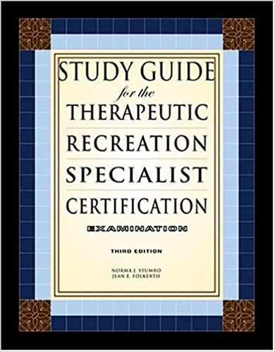 Study Guide for the Therapeutic Recreation Specialist Certification ...