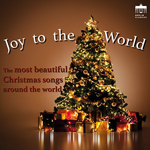 Joy To The World (The Most Beautiful Christmas Songs Around The ...