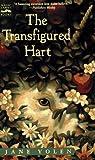 The Transfigured Hart, Jane Yolen, 0152011951