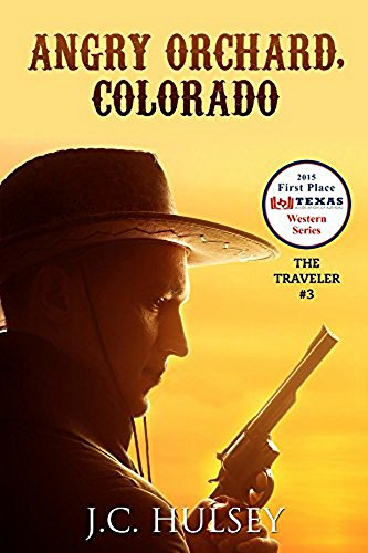 Angry Orchard, Colorado: A Western Adventure From The Author of