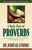 A Daily Dose of Proverbs, John W. Stanko, 1581691300