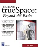Caligari Truespace : Beyond the Basics, Artymiak, Jacek, 1584502401