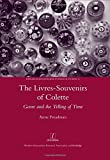 img - for The Livres-souvenirs of Colette: Genre and the Telling of Time (Research Monographs in French Studies) book / textbook / text book
