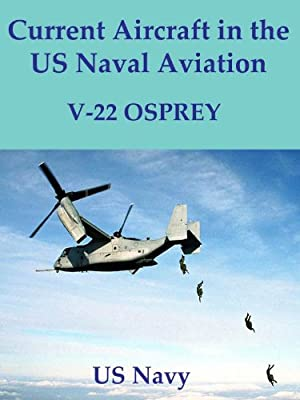 Current Aircraft in the US Naval Aviation; V-22 Osprey