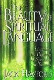The Beauty Of Spiritual Language