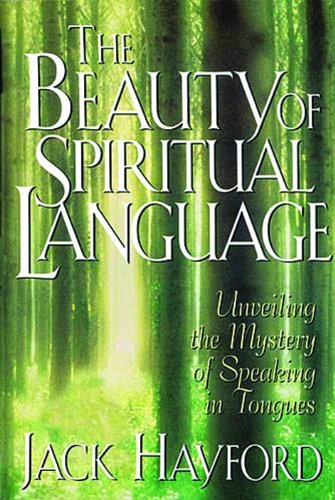 The Beauty Of Spiritual Language by HarperCollins Christian Pub.