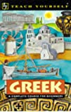 Teach Yourself Greek: A Complete Course for Beginners (TYL)