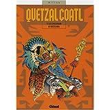 QUETZALCOATL T.03 : LES CAUCHEMARS DE NOCTEZUMA