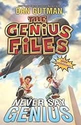 The Genius Files #2: Never Say Genius (Genius Files (Quality))