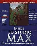 Inside 3d Studio Max: Advanced Modeling and Materials (v. 2) by Steven D. Elliott (1997-05-03)