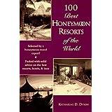 100 Best Honeymoon Resorts of the World