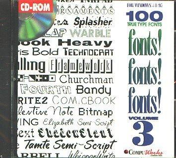 Fonts! Fonts! Fonts! 3 by Compuworks