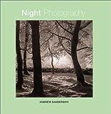 Night Photography, Andrew Sanderson, 0817450076