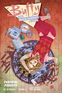 Book Cover: Buffy: The High School Years--Parental Parasite