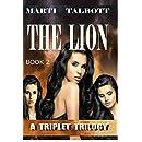 THE LION (A Triplet Trilogy Book 2)