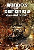 Mundos y demonios (De Némesis a Akasa-Puspa nº 5) (Spanish Edition)