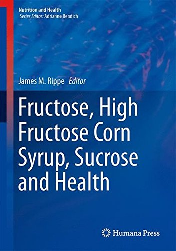 fructose+health Products : Fructose, High Fructose Corn Syrup, Sucrose and Health (Nutrition and Health)