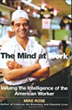 The Mind at Work, Mike Rose, 0670032824