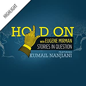 Hold On Highlight: Kumail Nanjiani and the Family Name