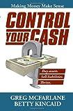 Control Your Cash, Greg McFarlane, 1936107880