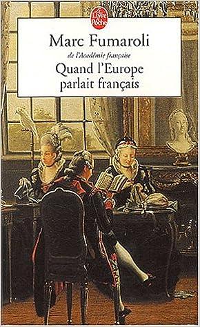 Quand L Europe Parlait Francais Le Livre De Poche French