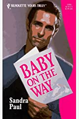 Baby On The Way Mass Market Paperback