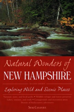 Natural Wonders of New Hampshire: Exploring Wild and Scenic Places