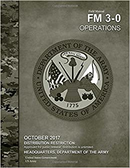 Field manual fm 3-0 army operations martell books.