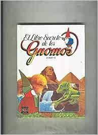 El libro secreto de los Gnomos: Amazon.es: Libros