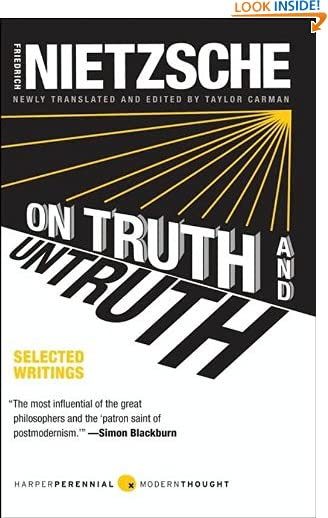 On Truth and Untruth: Selected Writings (Harper Perennial Modern Thought) by Friedrich Nietzsche