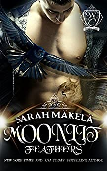 Moonlit Feathers (Woodland Creek) by [Makela, Sarah, Woodland Creek]