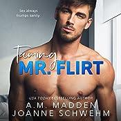 Taming Mr. Flirt | A.M. Madden, Joanne Schwehm