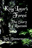 King Lotor's Forest, R. L. Zimmerman, 1591137330