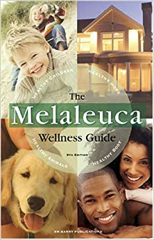 The Melaleuca Wellness Guide, 9th Edition