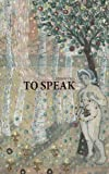 To Speak, Michelle Elrick, 1897289502