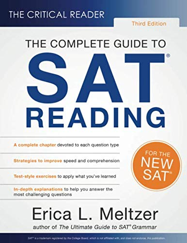 The Critical Reader, 3rd Edition: The Complete Guide to SAT Reading by Critical Reader, The