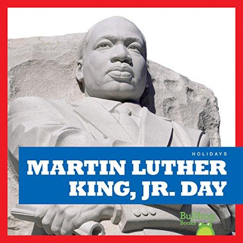 Martin Luther King, Jr. Day (Bullfrog Books: Holidays)