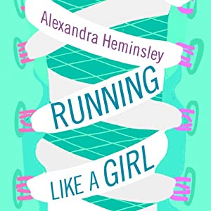 Running Like a Girl Audiobook