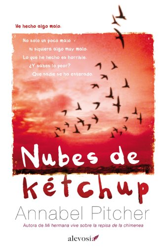 Nubes de kétchup (Narrativa (alevosia)) (Spanish Edition)