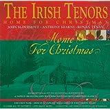 IRISH TENORS, THE - HOME FOR CHRISTMAS
