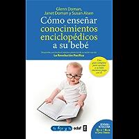 Como enseñar conocimientos enciclopedicos a su bebé (Tu hijo y tú)