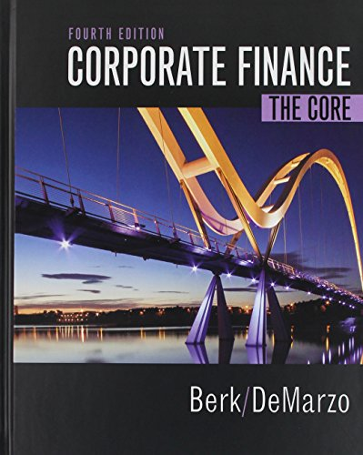 (Corporate Finance: The Core Plus MyLab Finance with Pearson eText -- Access Card Package (4th Edition))