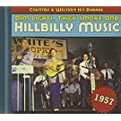 Dim Lights, Thick Smoke & Hillbilly Music: Country & Western Hit Parade 1957 by Various Artists (2010-11-23)