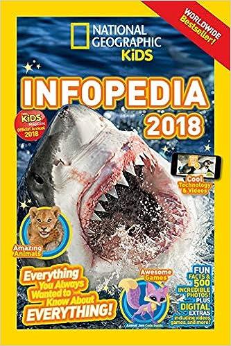 National Geographic Kids Infopedia 2018 (Infopedia) : Amazon.es: National Geographic Kids: Libros en idiomas extranjeros