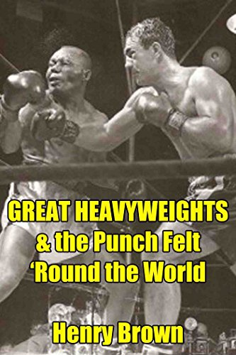 Great Heavyweights: The Punch Felt 'Round the World ()