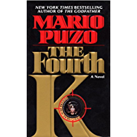 The Fourth K: A Novel